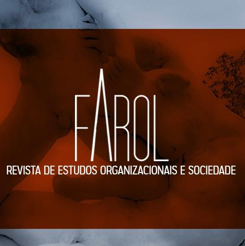 Farol – Revista De Estudos Organizacionais E Sociedade