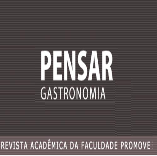 Pensar Gastronomia –  Revista Acadêmica Da Faculdade Promove