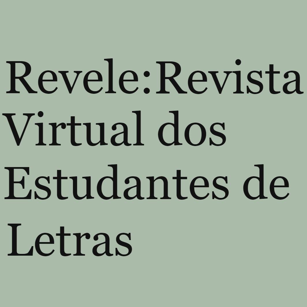 Revele: Revista Virtual Dos Estudantes De Letras