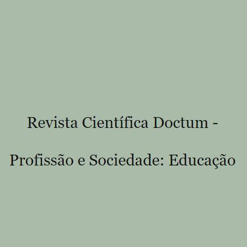 Revista Científica Doctum – Profissão E Sociedade: Educação