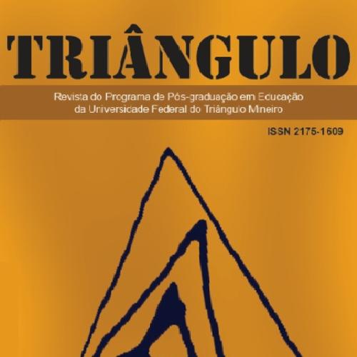 Triângulo – Revista Do Programa De Pós-Graduação Em Educação Da Universidade Federal Do Triângulo Mineiro