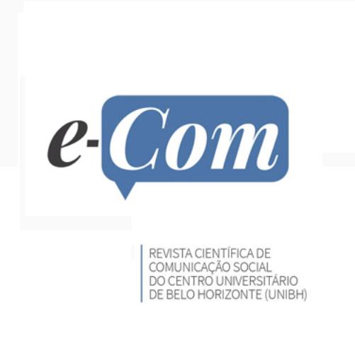 E-Com – Revista Científica De Comunicação Social Do Centro Universitário De Belo Horizonte (UniBH)
