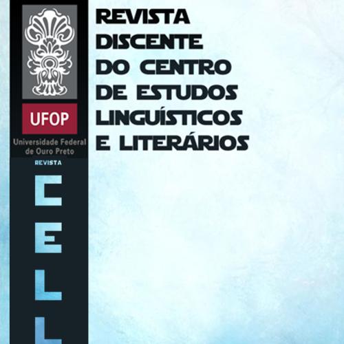 Revista CELL: Revista Discente Do Centro De Estudos Linguísticos E Literários Da Universidade Federal De Ouro Preto
