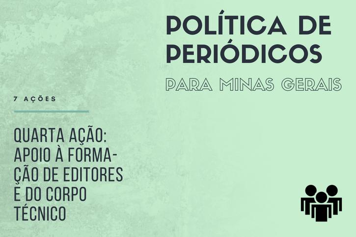 Quarta Ação: Formação De Editores E Do Corpo Técnico Dos Periódicos