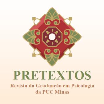 Pretextos – Revista Da Graduação Em Psicologia Da PUC Minas