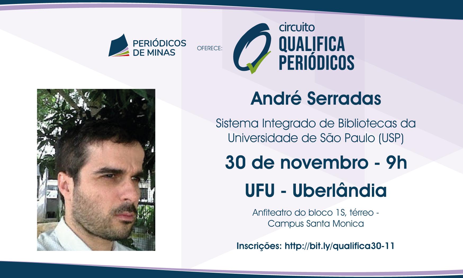 André Serradas Irá Discutir Portais De Periódicos No I Circuito Qualifica Periódicos